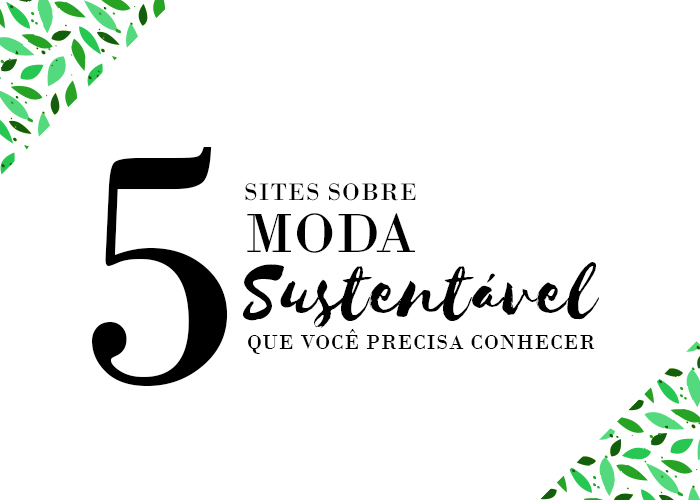sites sobre moda sustentavel